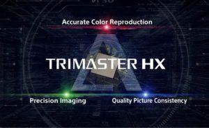 TRIMASTER HX SONY
